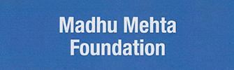 Madhu Mehta Foundation